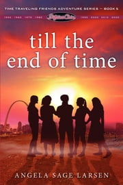 Fifties Chix: Till the End of Time ebook by FastPencil Premiere
