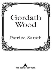 Gordath Wood ebook by Patrice Sarath