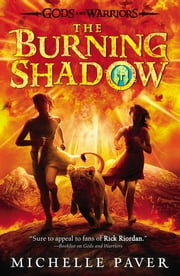 The Burning Shadow ebook by Michelle Paver