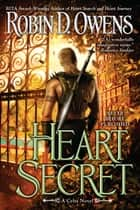 Heart Secret ebook by Robin D. Owens