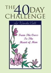 The 40 Day Challenge ebook by La Wanda Nall