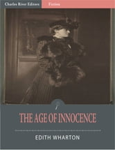 The Age of Innocence (Illustrated Edition) ebook by Edith Wharton
