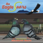 An Eagle Soars ebook by Elizabeth Marie