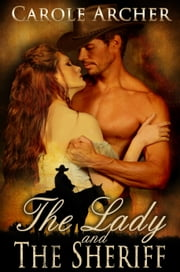 The Lady and the Sheriff ebook by Carole Archer