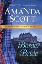 Border Bride ebook by Amanda Scott