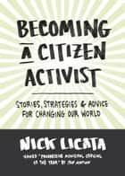 Becoming a Citizen Activist ebook by Nick Licata