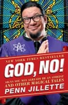 God, No! ebook by Penn Jillette