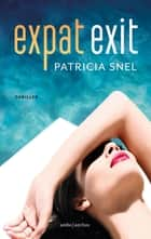 Expat exit eBook by Patricia Snel