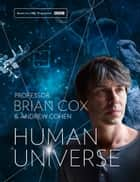 Human Universe ebook by
