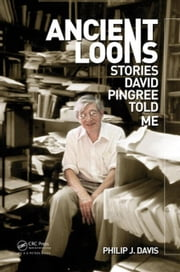 Ancient Loons: Stories Pingree Told Me ebook by Davis, Philip J