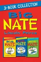 Big Nate 3-Book Collection ebook by Lincoln Peirce,Lincoln Peirce