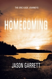 Homecoming - Second Edition ebook by Jason Garrett