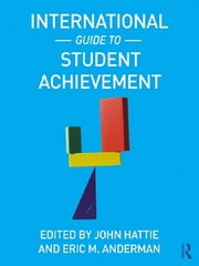 International Guide to Student Achievement ebook by John Hattie, Eric M. Anderman