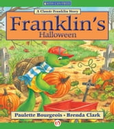 Franklin's Halloween ebook by Paulette Bourgeois,Brenda Clark