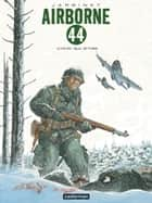 Airborne 44 (Tome 6) - L'Hiver aux armes ebook by Philippe Jarbinet