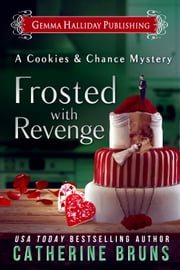 Frosted With Revenge ebook by Catherine Bruns