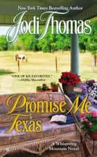 Promise Me Texas ebook by Jodi Thomas