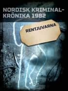 Rentjuvarna ebook by