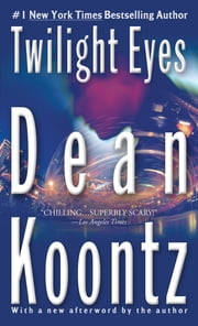 Twilight Eyes ebook by Dean Koontz