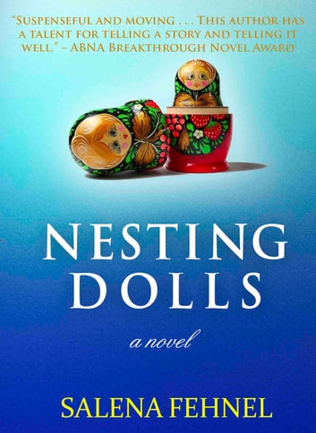 NESTING DOLLS ebook by Salena Fehnel