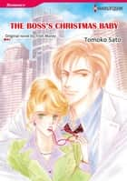 THE BOSS'S CHRISTMAS BABY (Harlequin Comics) - Harlequin Comics ebook by Trish Morey, Tomoko Satoh