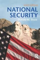 National Security ebook by Donald M. Snow