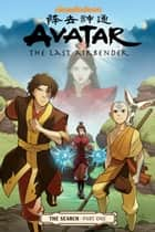 Avatar: The Last Airbender - The Search Part 1 ebook by Gene Luen Yang, Various