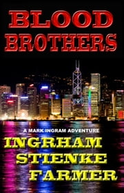 Blood Brothers ebook by Doran Ingrham,Buck Stienke,Ken Farmer