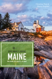 Explorer's Guide Maine (18th Edition) (Explorer's Complete) ebook by Christina Tree,Nancy English