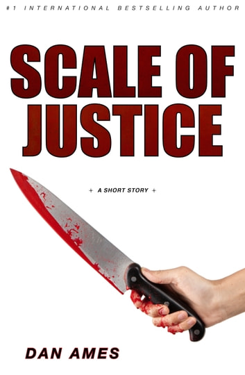 Scale of Justice ebook by Dan Ames
