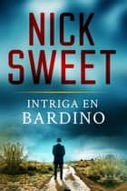 Intriga en Bardino eBook por