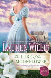 The Lure of the Moonflower - A Pink Carnation Novel ebook by Lauren Willig