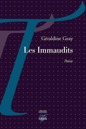 Les Immaudits ebook by Géraldine Geay