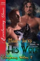 His Wolf ebook by Marcy Jacks