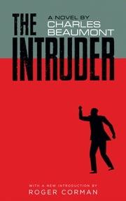 The Intruder ebook by Charles Beaumont