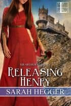 Releasing Henry eBook by Sarah Hegger