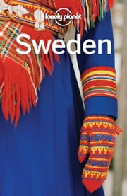 Lonely Planet Sweden ebook by Lonely Planet,Becky Ohlsen,Anna Kaminski,Josephine Quintero