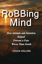RoBBing Mind ebook by Chuck Collins