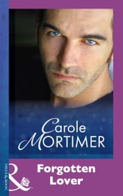 Forgotten Lover (Mills & Boon Modern) ebook by Carole Mortimer