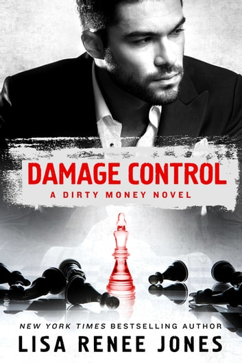 Damage Control - A Dirty Money Novel ebook by Lisa Renee Jones
