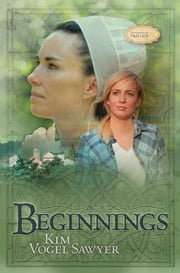 Beginnings ebook by Kim Vogel Sawyer