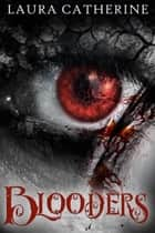 Blooders - Djinn, #2 ebook by Laura Catherine