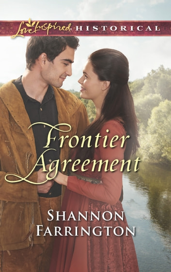 Frontier Agreement (Mills & Boon Love Inspired Historical) ebook by Shannon Farrington