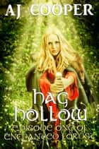 Hag Hollow ebook by AJ Cooper