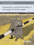 Access to History: Democracy and Dictatorship in Germany 1919-63