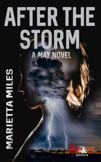 After the Storm ebook by Marietta Miles