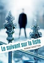 Le suivant sur la liste ebook by Manon Fargetton