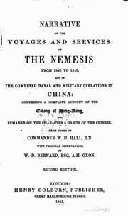 Narrative of the Voyages and Services of the Nemesis from 1840 to 1843 (Illustrated) ebook by William Hutcheon Hall,William Dallas Bernard
