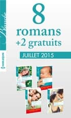 8 romans Blanche + 2 gratuits (nº1226 à 1229 - juillet 2015) ebook by Collectif