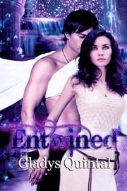Entwined ebook by Gladys Quintal